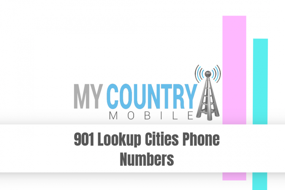 901 Lookup Cities Phone Numbers - My Country Mobile