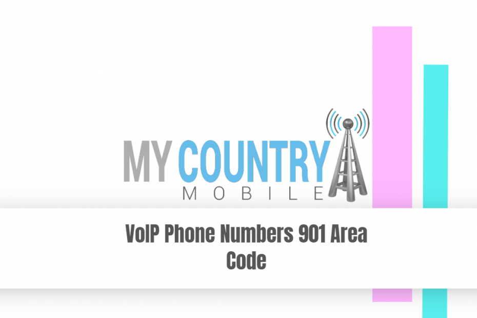 VoIP Phone Numbers 901 Area Code - My Country Mobile