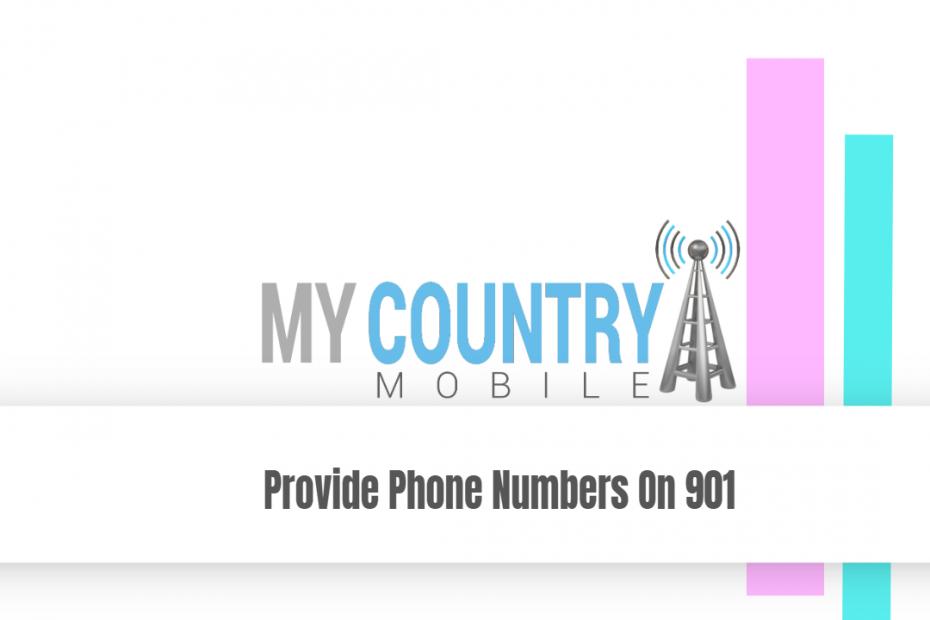 Provide Phone Numbers On 901 - My Country Mobile